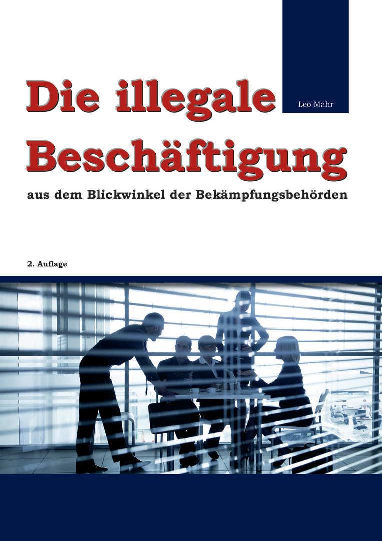 Schwarzarbeit und illegale Beschäftigung - Scheinselbständigkeit